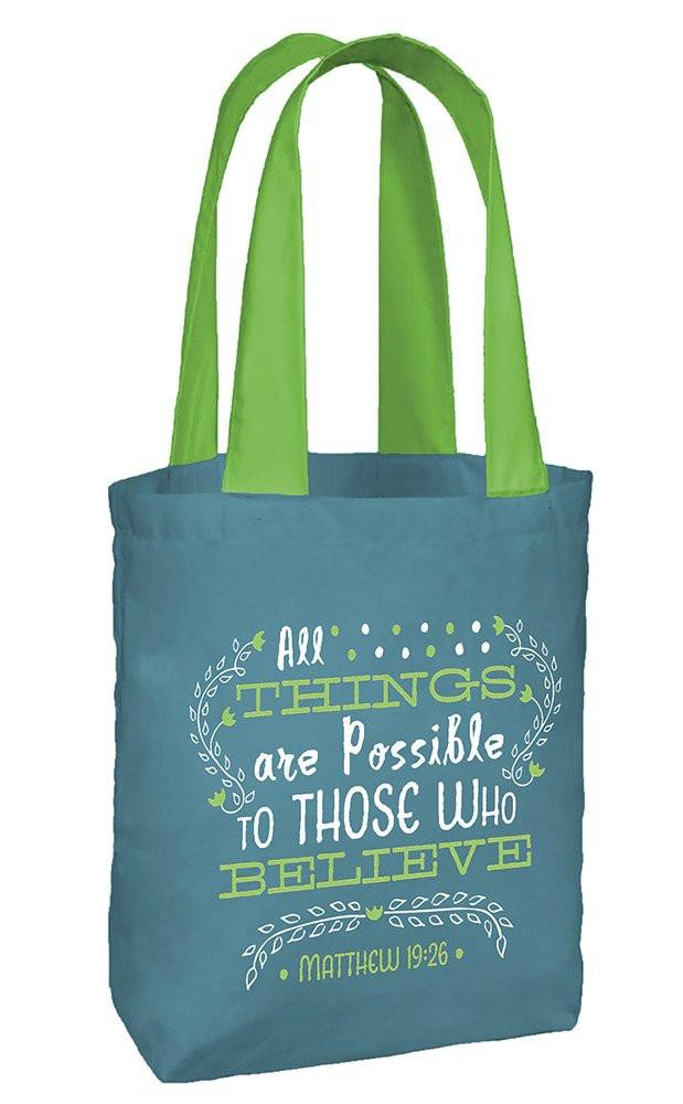 "Tote Bag - ""All Things Are Possible"" - Love the Lord Inc"