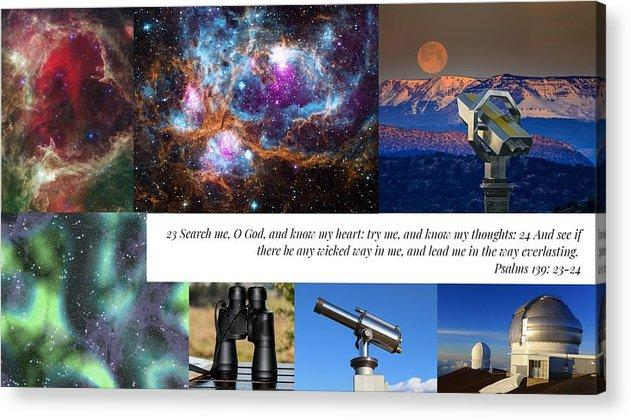 Search Me Oh Lord - Telescope - Acrylic Print