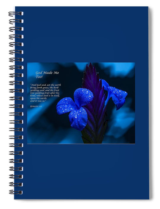 Beautiful Blue - God Made Me Too - Spiral Notebook - Love the Lord Inc