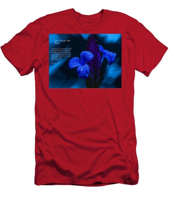 Beautiful Blue - God Made Me Too - T-Shirt - Love the Lord Inc