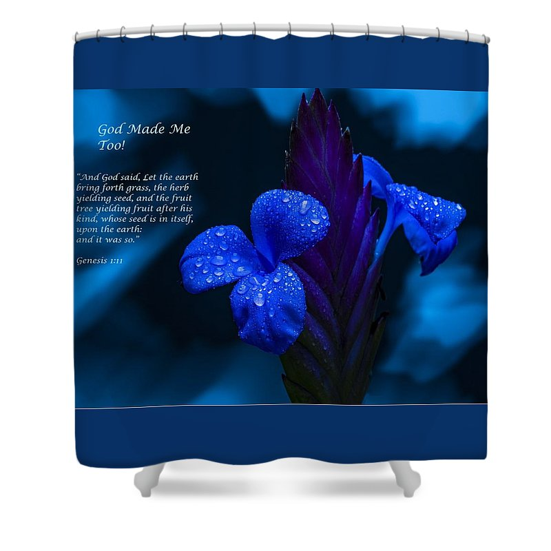 Beautiful Blue - God Made Me Too - Shower Curtain - Love the Lord Inc