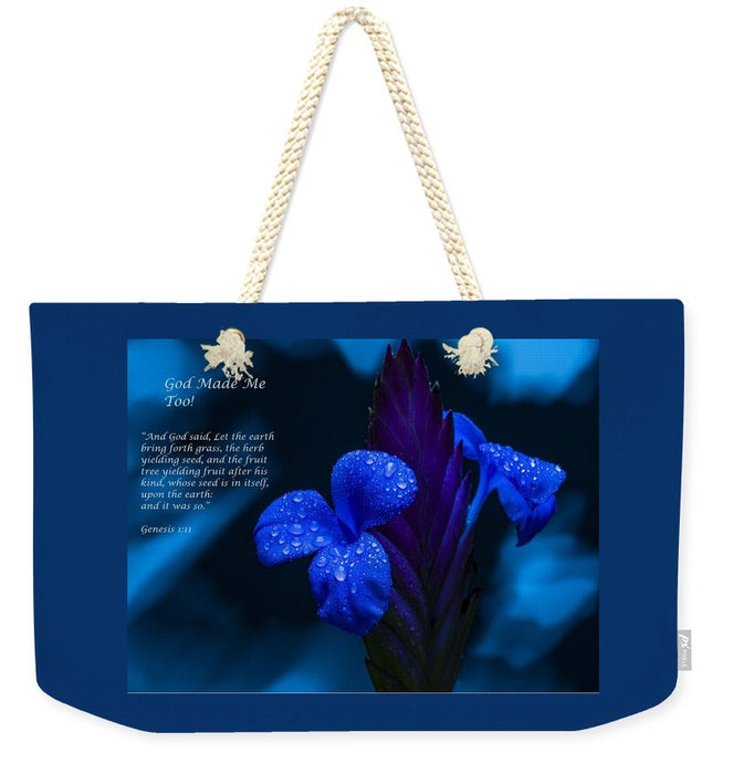 Beautiful Blue - God Made Me Too - Weekender Tote Bag - Love the Lord Inc