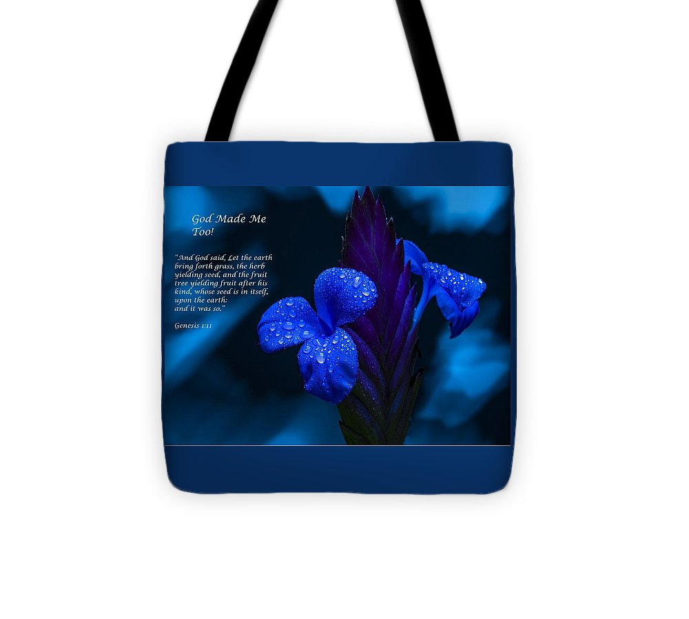 Beautiful Blue - God Made Me Too - Tote Bag - Love the Lord Inc