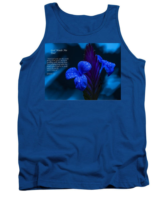 Beautiful Blue - God Made Me Too - Tank Top - Love the Lord Inc