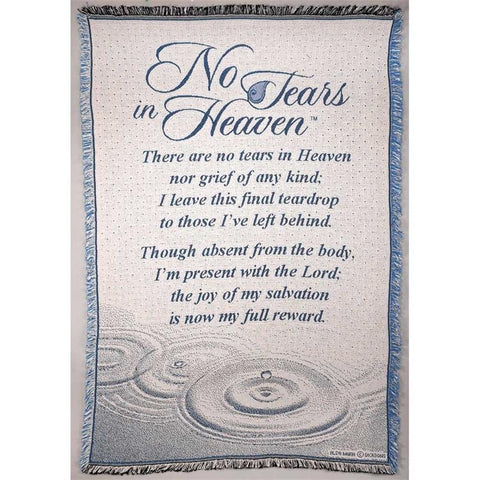 Bed & Bath - Throws - No Tears In Heaven (Memory And Bereavement)