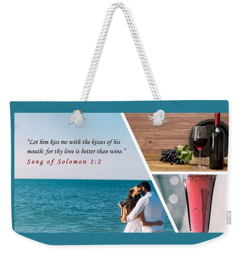 Better Than Wine - Weekender Tote Bag - Love the Lord Inc