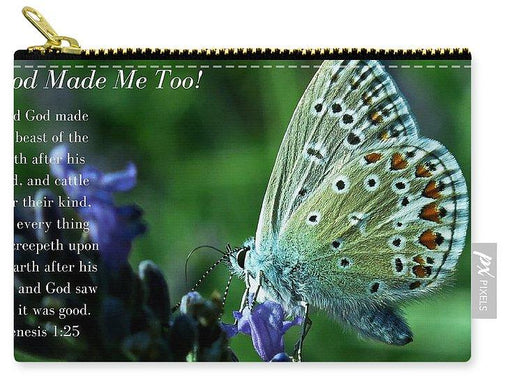 God Made Me Too - Carry-All Pouch - Love the Lord Inc
