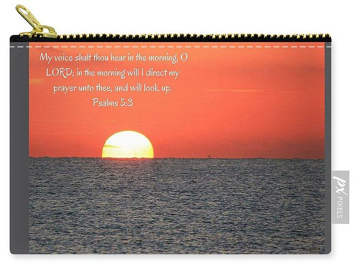 Hear My Voice In The Morning O Lord - Carry-All Pouch - Love the Lord Inc
