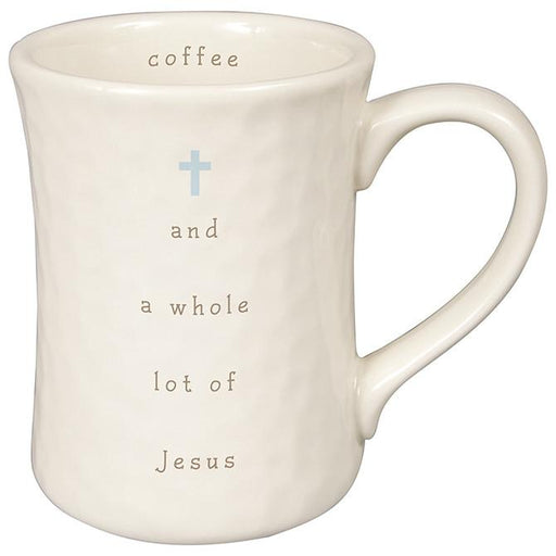Christian Mug - Coffee and a Whole Lot of Jesus - Love the Lord Inc