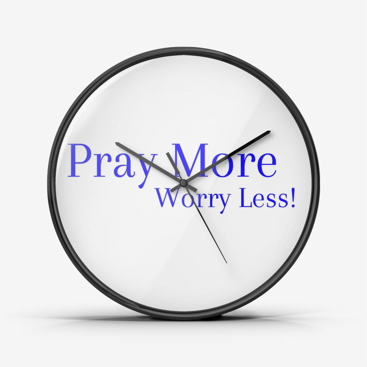 Wall Clock Silent Non Ticking Quality Quartz - Pray More Worry Less (Blue) - Love the Lord Inc