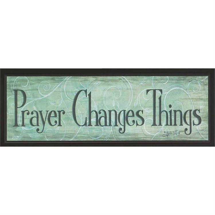 Christian Plaque - Prayer Changes Everything - Love the Lord Inc