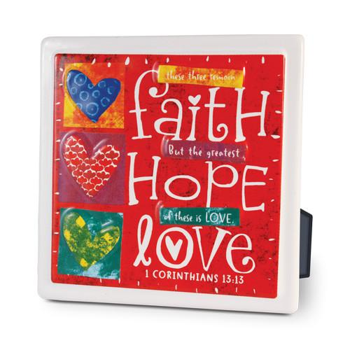 Scripture Gifts - Faith, Hope, Love Plaque - Love the Lord Inc