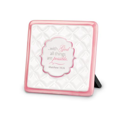 "Desk/Plaque - Scripture Gifts - ""With God All Things Are Possible"" Plaque"