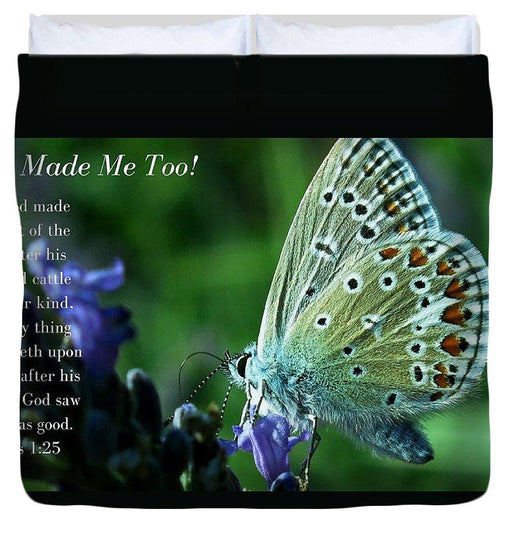 God Made Me Too - Duvet Cover - Love the Lord Inc