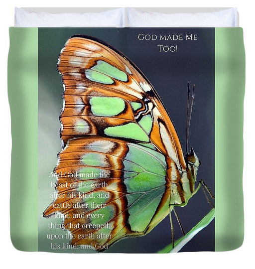 Green Butterfly - God Made Me Too - Duvet Cover - Love the Lord Inc
