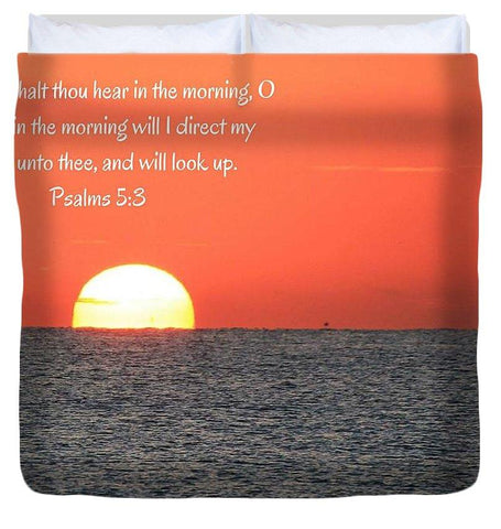 Duvet Cover - Hear My Voice In The Morning O Lord - Duvet Cover