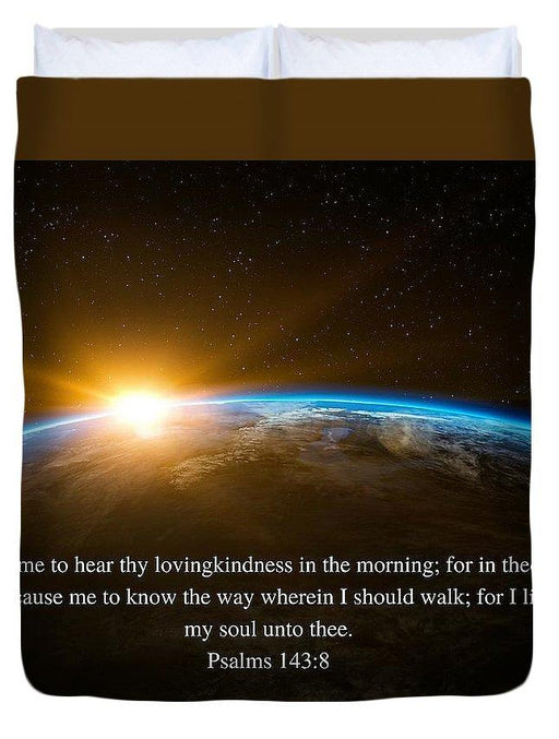 Hear Thy Lovingkindness In The Morning - Duvet Cover - Love the Lord Inc