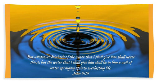 Everlasting Water Of Life  - Beach Towel - Love the Lord Inc