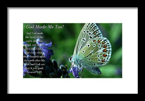 Framed Print - God Made Me Too - Framed Print