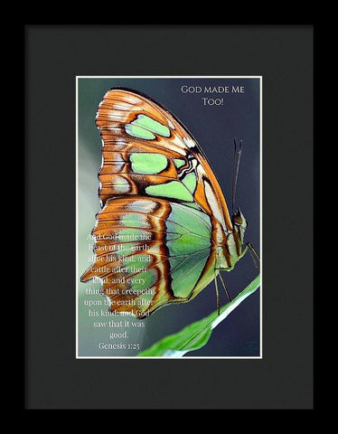 Framed Print - Green Butterfly - God Made Me Too - Framed Print