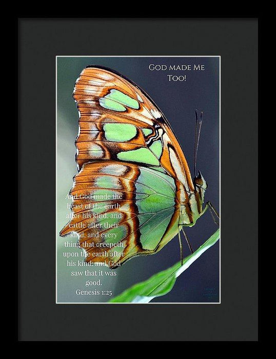 Green Butterfly - God Made Me Too - Framed Print - Love the Lord Inc