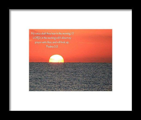 Framed Print - Hear My Voice In The Morning O Lord - Framed Print