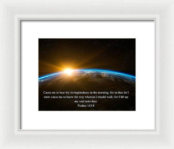 Hear Thy Lovingkindness In The Morning - Framed Print - Love the Lord Inc