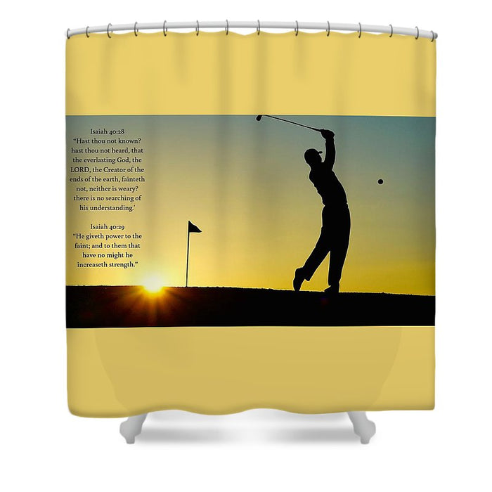 Golfer- He Gives Strength - Shower Curtain - Love the Lord Inc