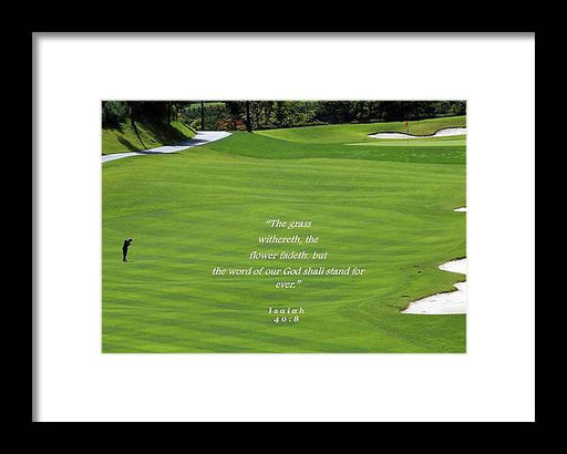 Grass Word Of God and Golf Course  - Framed Print - Love the Lord Inc