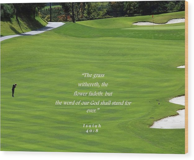 Grass Word Of God and Golf Course  - Wood Print - Love the Lord Inc