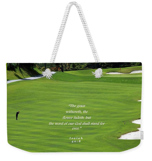 Grass Word Of God and Golf Course  - Weekender Tote Bag - Love the Lord Inc