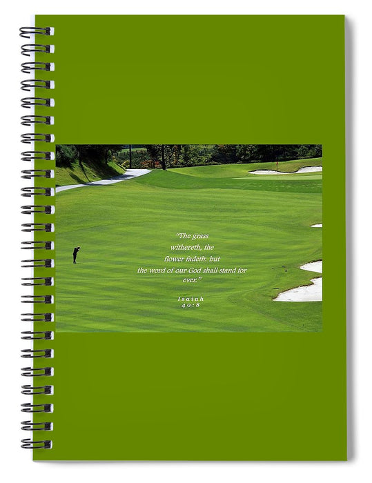 Grass Word Of God and Golf Course  - Spiral Notebook - Love the Lord Inc