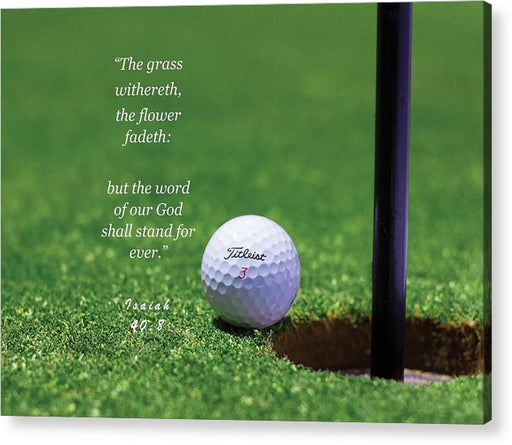 Grass Word Of God Golf Ball - Acrylic Print - Love the Lord Inc
