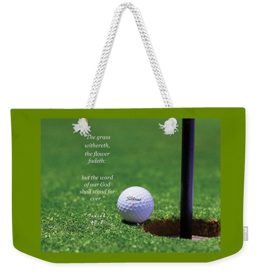 Grass Word Of God Golf Ball - Weekender Tote Bag - Love the Lord Inc