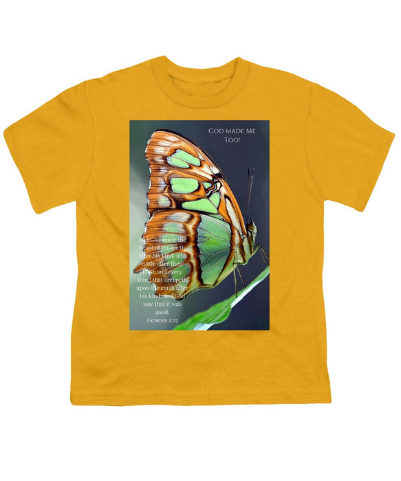 Green Butterfly - God Made Me Too - Youth T-Shirt - Love the Lord Inc