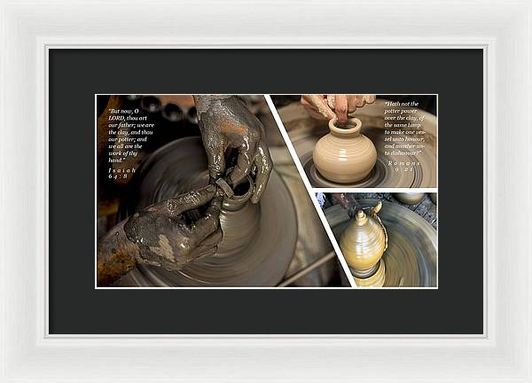 He Is The Potter-We Are The Clay - Framed Print - Love the Lord Inc