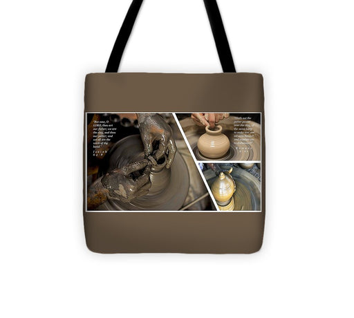 He Is The Potter-We Are The Clay - Tote Bag - Love the Lord Inc