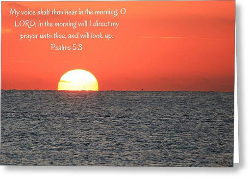Hear My Voice In The Morning O Lord - Greeting Card - Love the Lord Inc