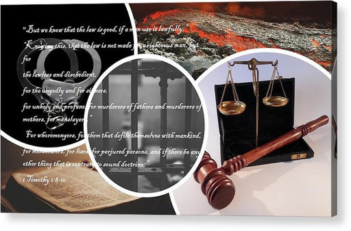 Law and Order  1 Timothy 1-8 - Acrylic Print - Love the Lord Inc