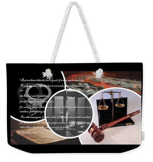 Law and Order  1 Timothy 1-8 - Weekender Tote Bag - Love the Lord Inc