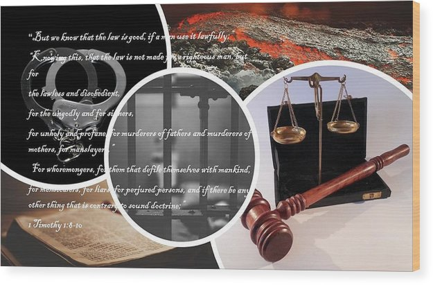 Law and Order  1 Timothy 1-8 - Wood Print - Love the Lord Inc