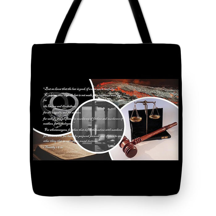 Law and Order  1 Timothy 1-8 - Tote Bag - Love the Lord Inc