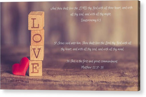 Love The Lord Your God - Acrylic Print - Love the Lord Inc