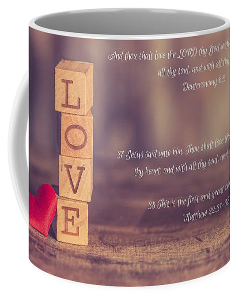 Love The Lord Your God - Mug - Love the Lord Inc