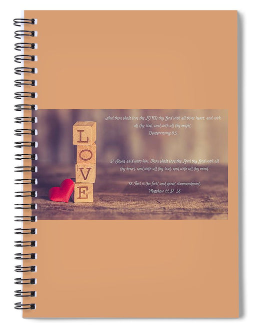 Love The Lord Your God - Spiral Notebook - Love the Lord Inc