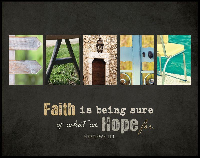 "Christian Wall Art - ""Faith Is Being Sure Of What We Hope For"" - Love the Lord Inc"