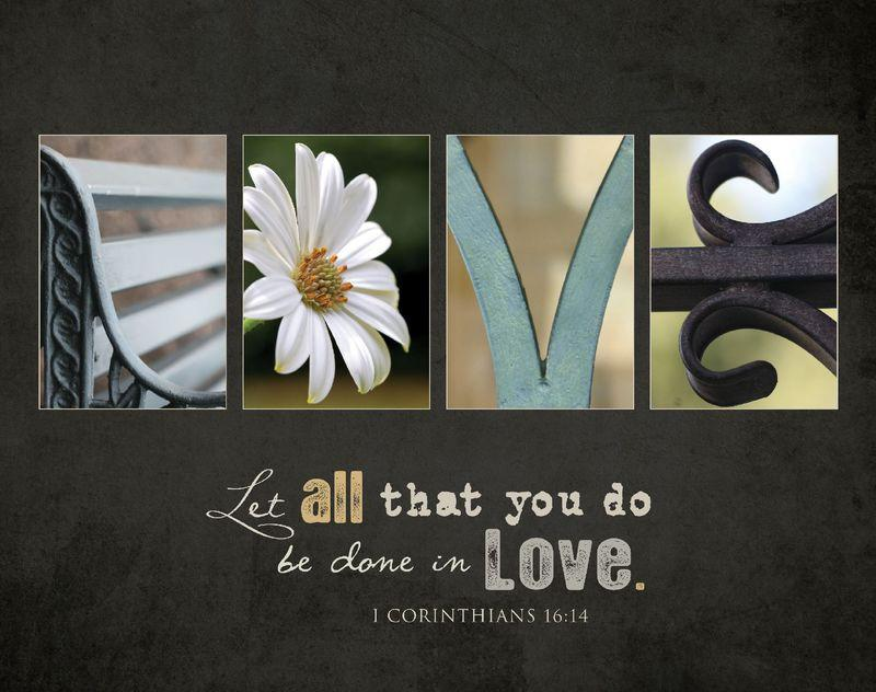 "Christian Wall Art - ""Let All We Do Be Done in Love"" - Love the Lord Inc"