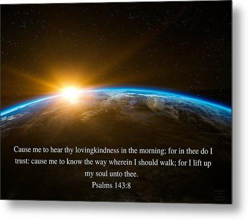 Hear Thy Lovingkindness In The Morning - Metal Print - Love the Lord Inc