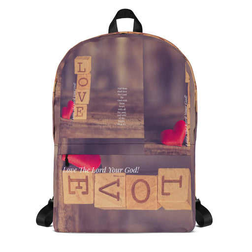 Backpack - Love The Lord Your God (Deut 6:5) - Love the Lord Inc