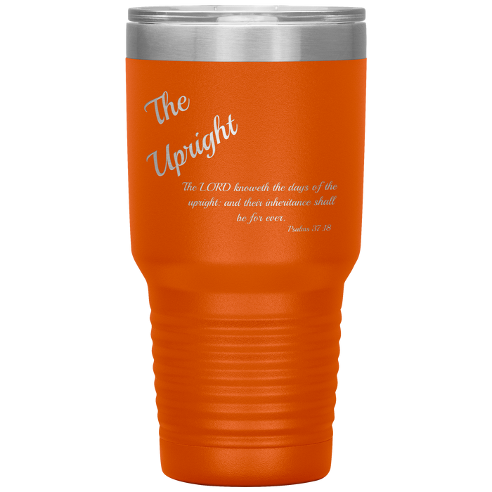 The Upright - Tumbler 30oz (Various Colors) - Love the Lord Inc